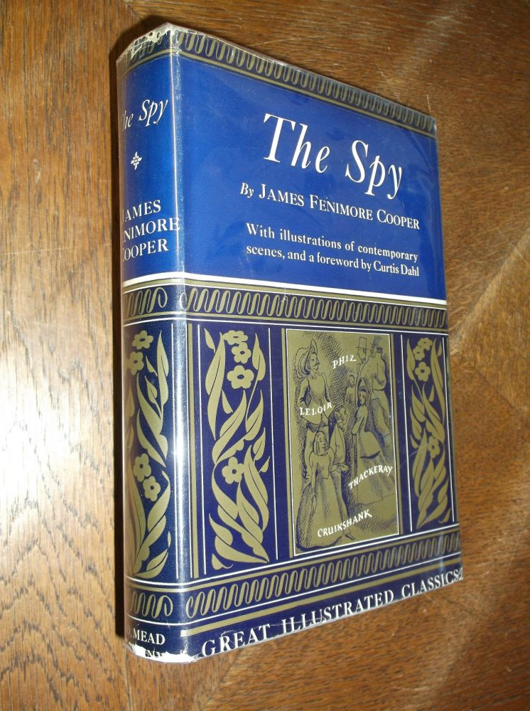 The Spy (Great Illustrated Classics). James Fenimore Cooper.