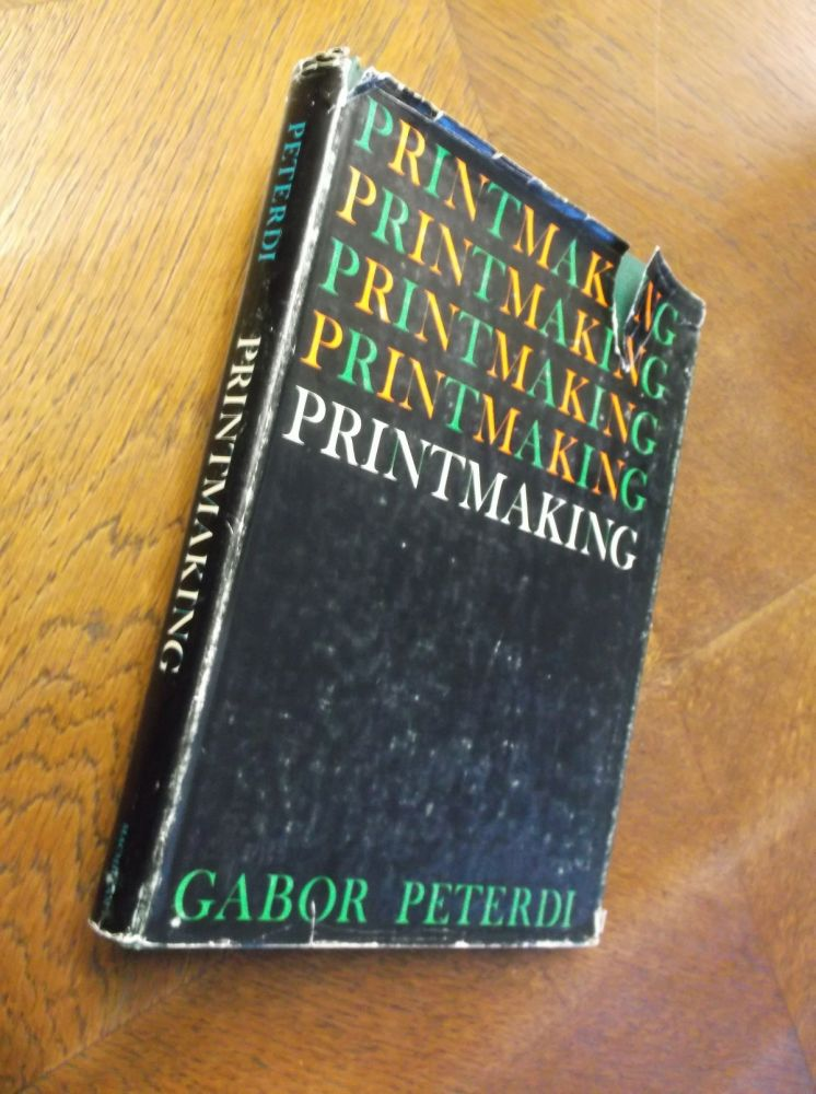 Printmaking. Gabor Peterdi.