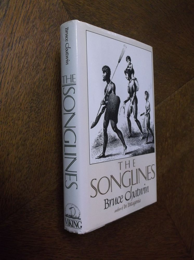 The Songlines. Bruce Chatwin.
