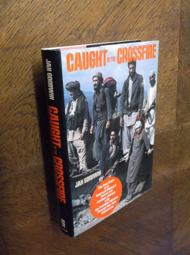 Caught in the Crossfire. Jan Goodwin.