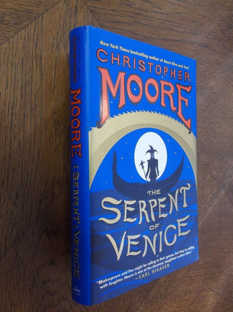 The Serpent of Venice: A Novel. Christopher Moore.
