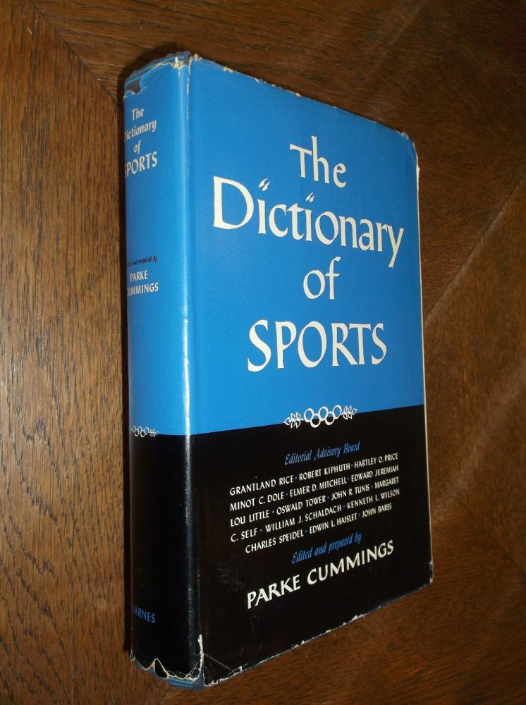The Dictionary of Sports. Parke Cummings.