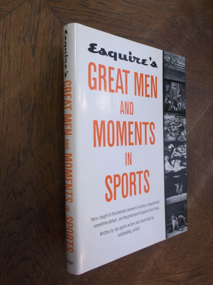 Esquire's Great Men and Moments in Sports. Esquire.