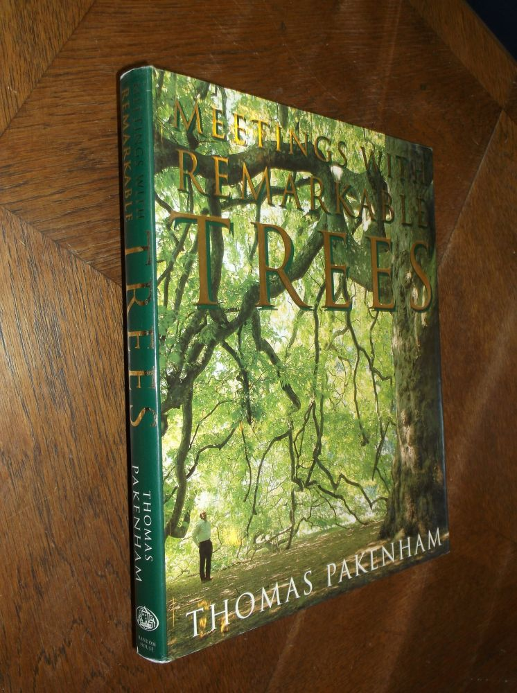 Meetings With Remarkable Trees. Thomas Pakenham.