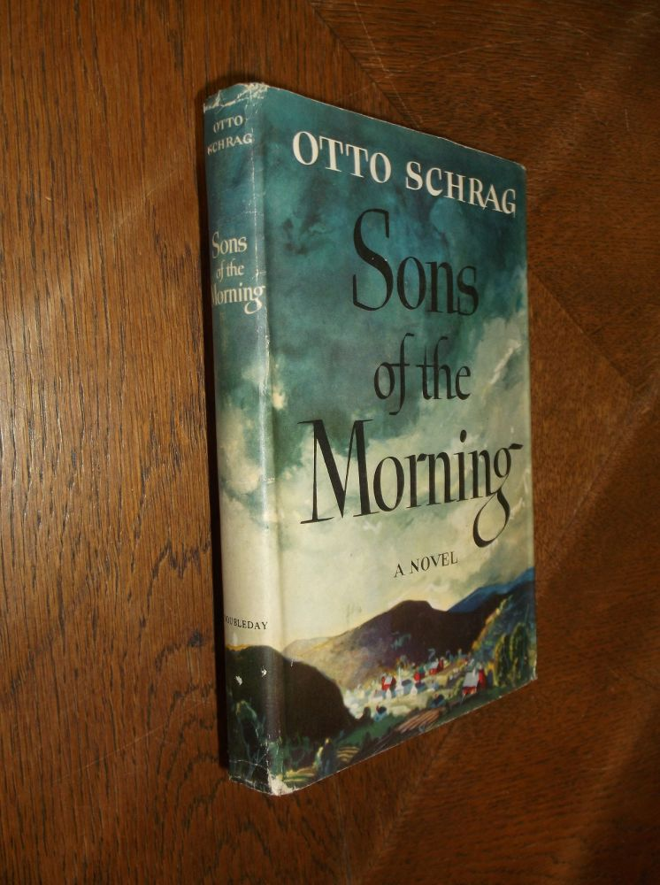 Sons of the Morning. Otto Schrag.