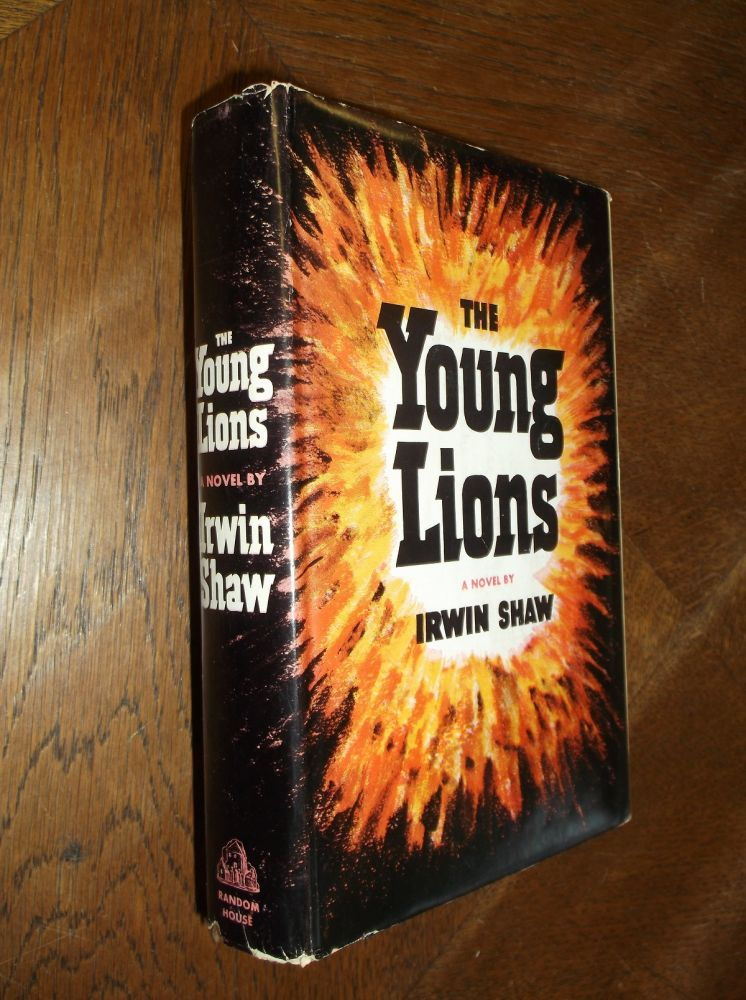 The Young Lions. Irwin Shaw.