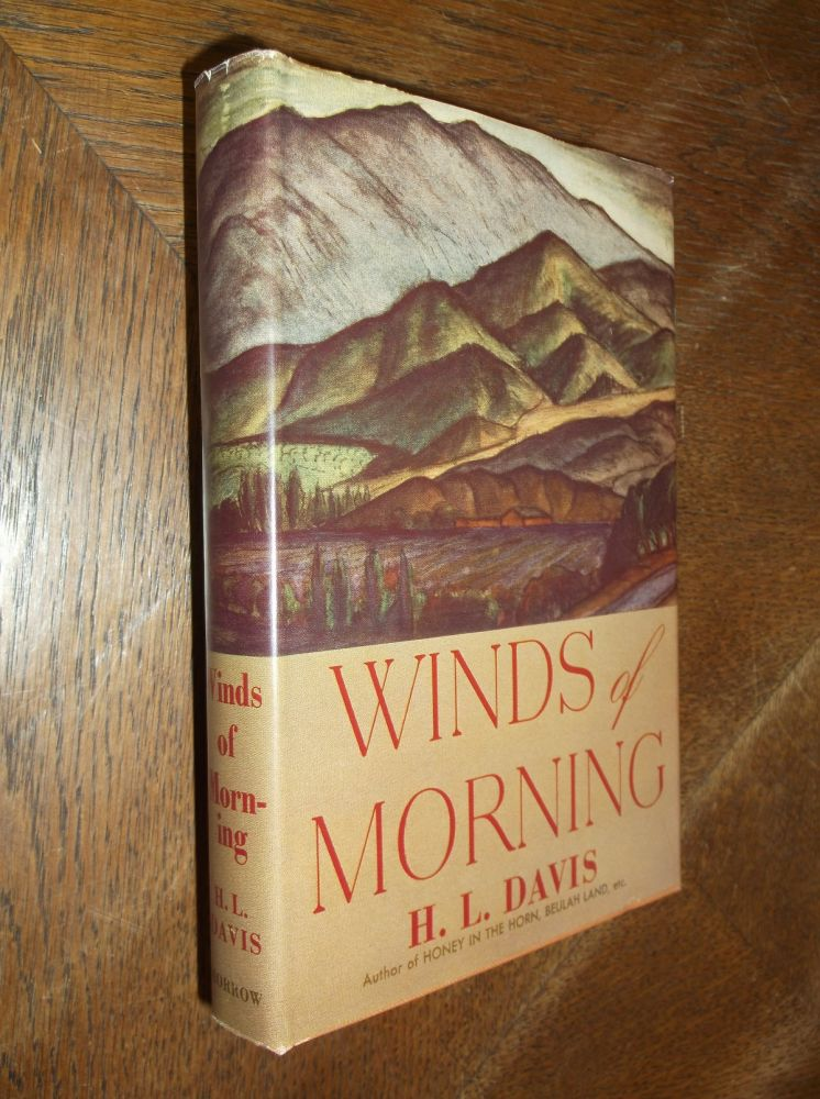 Winds of Morning. H. L. Davis.