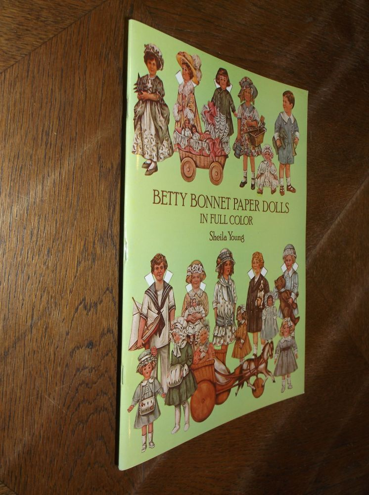 Betty Bonnet Paper Dolls in Full Color. Sheila Young.