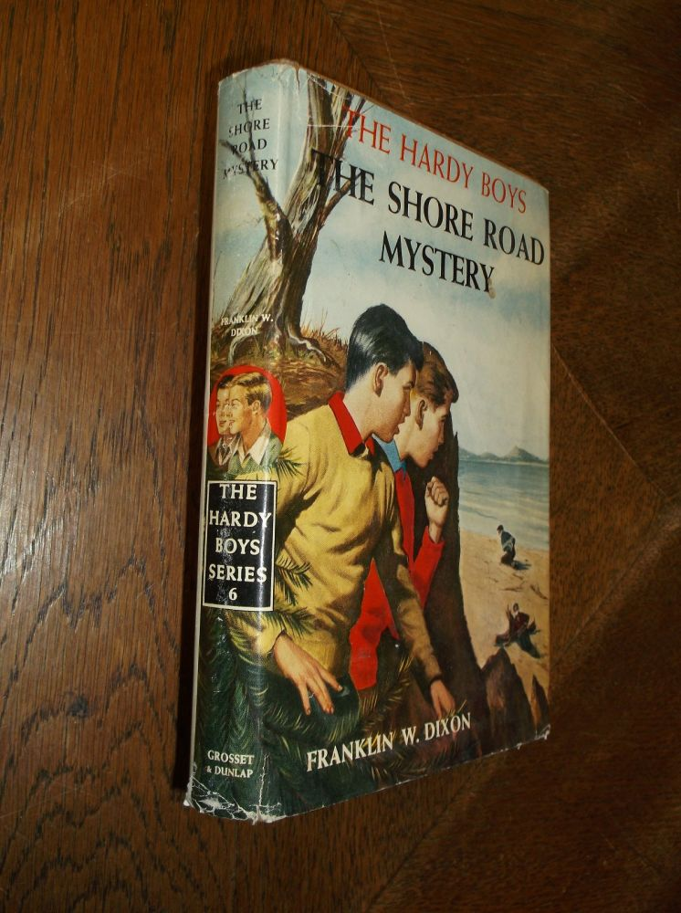 The Shore Road Mystery (The Hardy Boys Mystery Stories #6). Franklin W. Dixon.