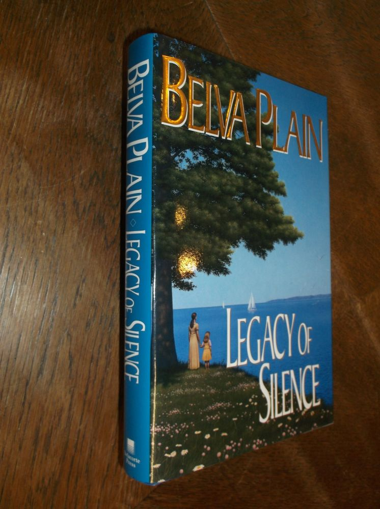 Legacy of Silence. Belva Plain.