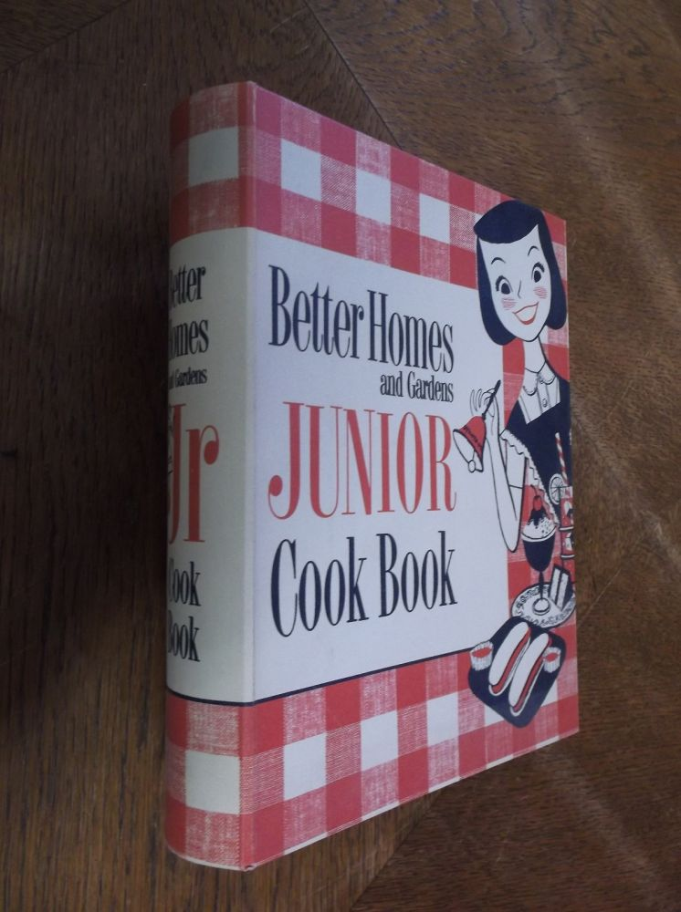 Better Homes and Gardens Junior Cook Book. Better Homes and Gardens.