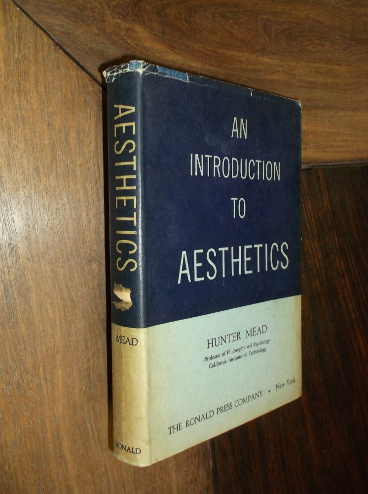 An Introduction to Aesthetics. Hunter Mead.