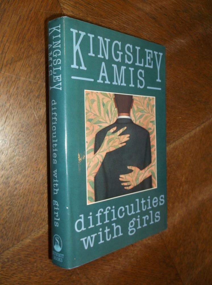 Difficulties with Girls. Kingsley Amis.