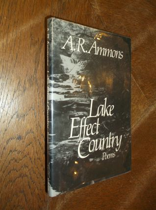 Lake Effect Country: Poems. A. R. Ammons