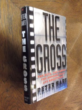 The Gross. Peter Bart
