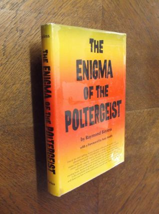 The Enigma of the Poltergeist. Raymond Bayless
