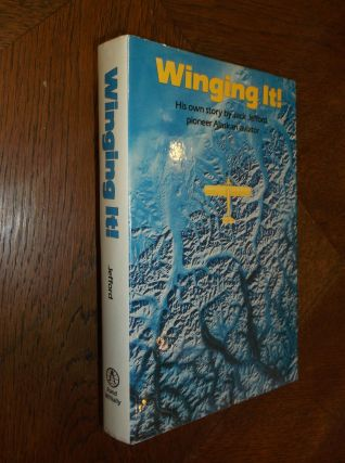 Winging It!: His Own Story. Jack Jefford