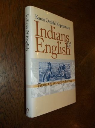 Indians and English Facing Off in Early America. Karen Kupperman