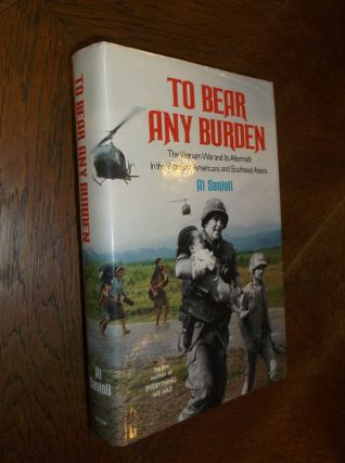 To Bear Any Burden. Al Santoli
