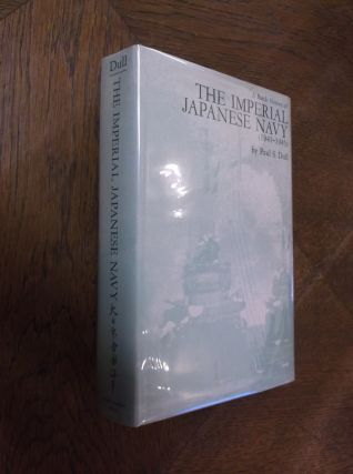 A Battle History of the Imperial Japanese Navy, 1941-1945. Paul S. Dull