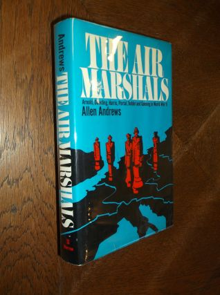 The Air Marshalls. Allen Andrews