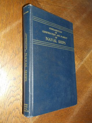 Fundamentals of Construction and Stability of Naval Ships. Thomas C. Gillmer