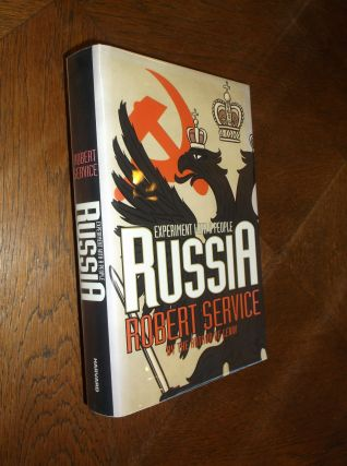 Russia: Experiment with a People. Robert Service