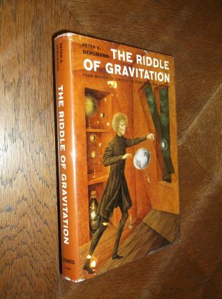 The Riddle of Gravitation. Peter Bergmann