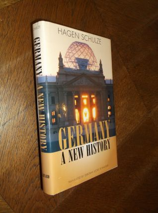 Germany: A New History. Hagen Schulze