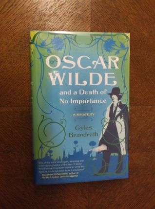 Oscar Wild and a Death of No Importance (Oscar Wilde Mystery). Gyles Brandreth