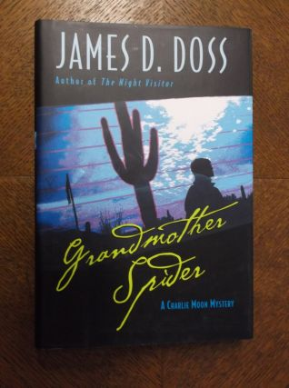 Grandmother Spider (Charlie Moon Mystery). James D. Doss