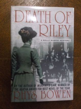 Death of Riley: A Molly Murphy Mystery. Rhys Bowen
