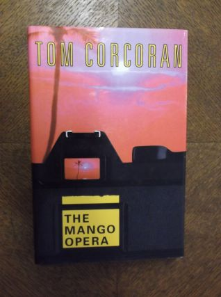 The Mango Opera. Tom Corcoran