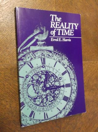 The Reality of Time (SUNY Series in Philosophy). Errol E. Harris