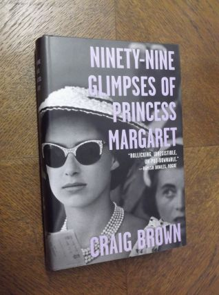 Ninety-Nine Glimpses of Princess Margaret.