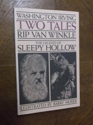 Two Tales: Rip Van Winkle and The Legend of Sleepy Hollow. Washington Irving