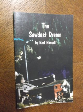 The Sawdust Dream. Bert Russell