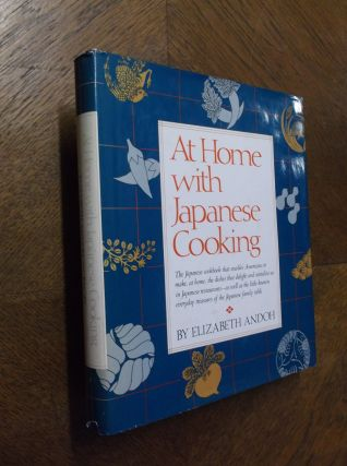 At Home with Japanese Cooking. Elizabeth Andoh