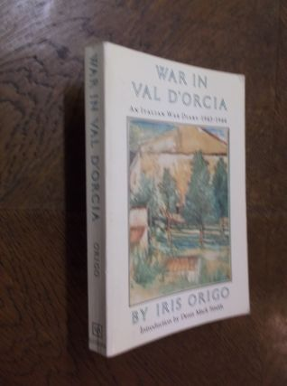War in Val D'Orcia: An Italian War Diary, 1943-1944.