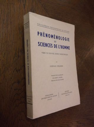 Phenomenologie Et Sciences De L'homme: Vers un Nouvel Esprit Scientifique. Stephan Strasser