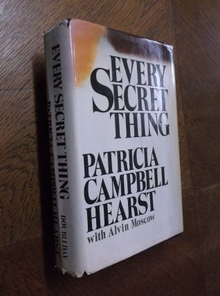Every Secret Thing. Patricia Campbell Hearst