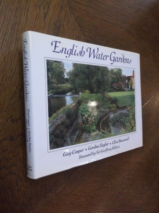 English Water Gardens. Guy Cooper, Gordon Taylor, Clive Boursnell