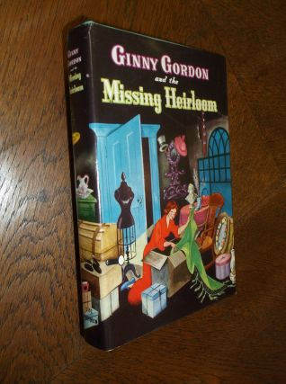 Ginny Gordon and the Missing Heirloom. Julie Campbell