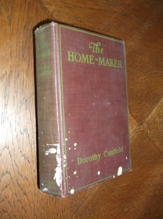 The Home-Maker. Dorothy Canfield