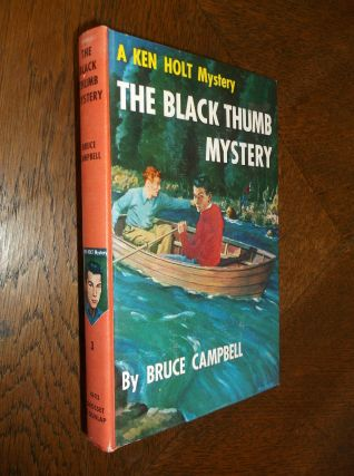 The Black Thumb Mystery (A Ken Holt Mystery). Bruce Campbell