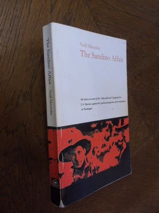 The Sandino Affair. Neill Macaulay