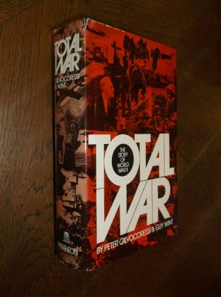 Total War: The Story of World War II. Peter Calvocoressi, Guy Wint