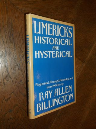 Limericks, Historical and Hysterical. Ray Allen Billington