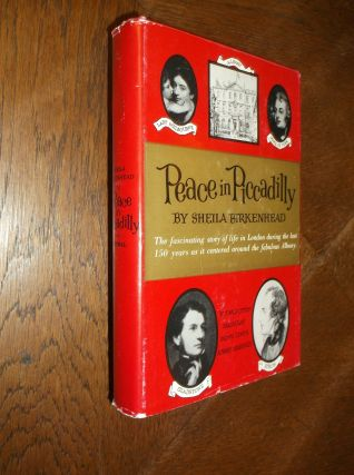 Peace in Piccadilly: The Story of Albany. Sheila Birkenhead