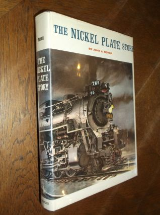 The Nickel Plate Story. John A. Rehor